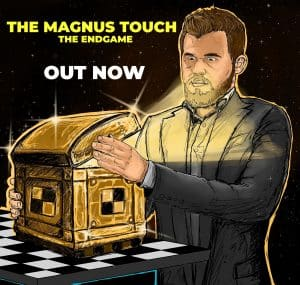 The Magnus Touch: The Endgame