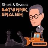 Short and Sweet: Botvinnik English