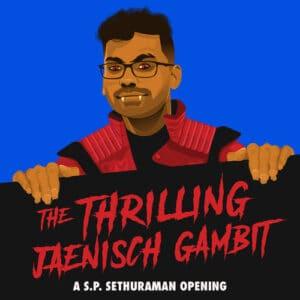 The Thrilling Jaenisch Gambit Course