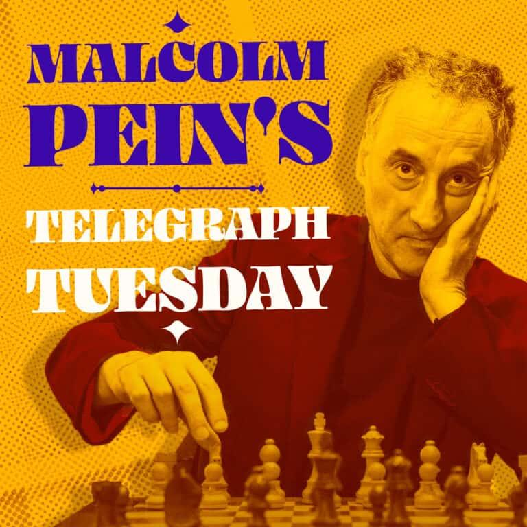 Malcolm Pein's Telegraph Tuesday 5