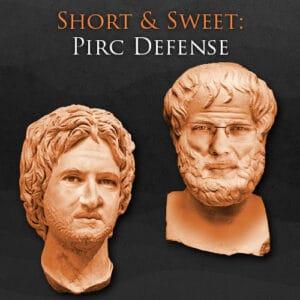 Short and Sweet: Pirc Defense