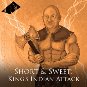 Lifetime Repertoires: King's Indian Attack Short and Sweet