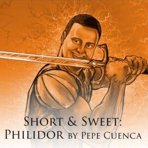 Short & Sweet Philidor