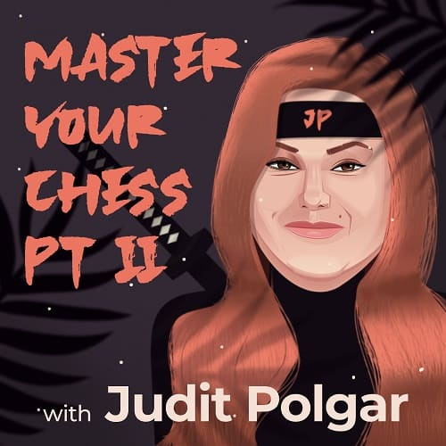 Master Your Chess with Judit Polgar part 2, cover
