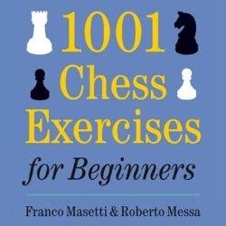 1001 Chess Exercises for Beginners on Chessable