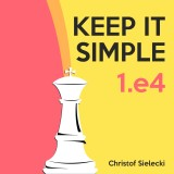 Image of Keep It Simple: 1.e4