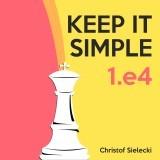 Keep It Simple: 1.e4