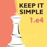 Image of Keep It Simple: 1.e4