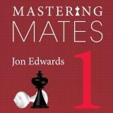 Mastering Mates 1: 1,111 One-Move Mates