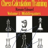 Chess Calculation Training: Middlegames