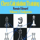 Chess Calculation Training 2: Endgames
