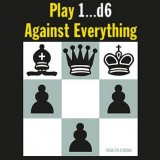 Image of Play 1...d6 Against Everything