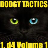 Dodgy's 1. d4 tactics Volume 1 - 1000 puzzles!
