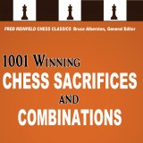 Image of 1001 Winning Chess Sacrifices and Combinations: 21st-Century Edition
