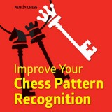 Image of Improve Your Chess Pattern Recognition