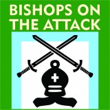 Bishops on the Attack