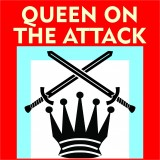 Queen on the Attack