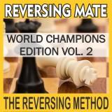 Reversing Mate - World Champions Edition Vol. 2