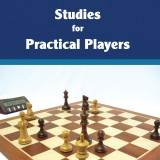 Image of Studies for Practical Players: Improving Calculation and Resourcefulness in the Endgame