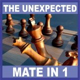 The Unexpected Mate in 1