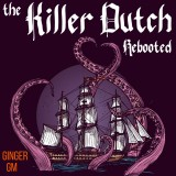 The Killer Dutch Rebooted
