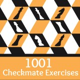 1001 Checkmate Exercises: From Beginner to Winner