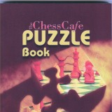 Image of ChessCafe Puzzle Book 1: Test and Improve Your Tactical Vision