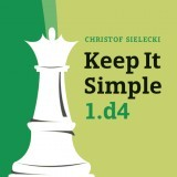 Image of Keep it Simple: 1. d4