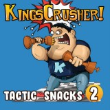 Kingscrusher's Tactic Snacks 2