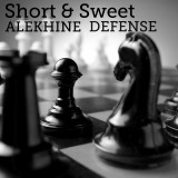 Short & Sweet: The Alekhine Defense