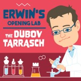 Erwin's Opening Lab: The Dubov Tarrasch