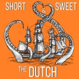 Short & Sweet: The Dutch