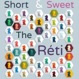 Short & Sweet: The Réti