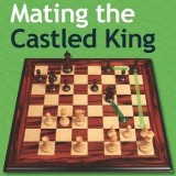 Image of Mating the Castled King