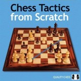 Image of Chess Tactics from Scratch - Understanding Chess Tactics