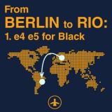 From Berlin to Rio: 1.e4 e5 for Black