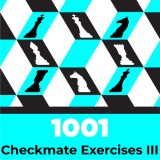 1001 Checkmate Exercises: Advanced Edition