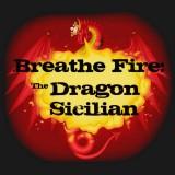 Breathe Fire: The Dragon Sicilian
