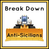 Break Down Anti-Sicilians