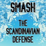 Smash the Scandinavian Defense