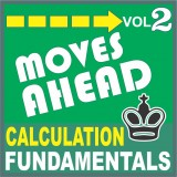 Moves Ahead 2: Calculation Fundamentals