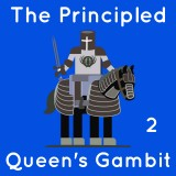 Image of The Principled Queen's Gambit: Part 2