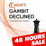 Queen's Gambit Declined: A Grandmaster Explains