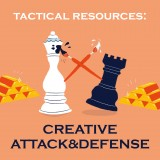 Tactical Resources: Creative Attack & Defense