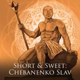 Short & Sweet: Chebanenko Slav