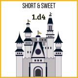 Image of Short & Sweet: 1.d4