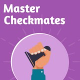 Master Checkmates