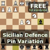 Sicilian Defence, Pin Variation: Based on Free GM Lecture