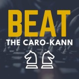 Beat the Caro-Kann: Two-Knights Variation