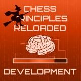 Chess Principles Reloaded - Development